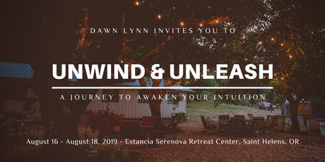 Unwind & Unleash: A Journey to Awaken Your Intuition tickets