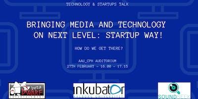 Bringing media and technology on next level: StartUp way!