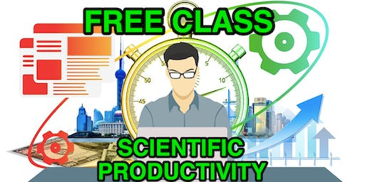 Scientific Productivity: What Works and What Doesn't - Fresno, CA