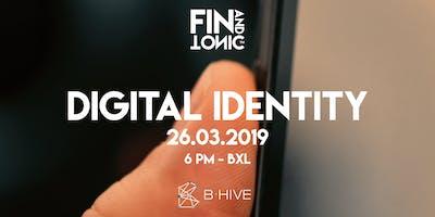 BXL - FIN AND TONIC: DIGITAL IDENTITY