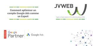 Comment optimiser un compte Google Ads comme un Expert