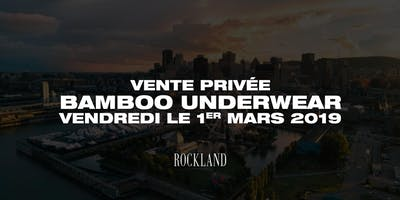 Vente privée Bamboo Underwear - Centre Rockland Montreal