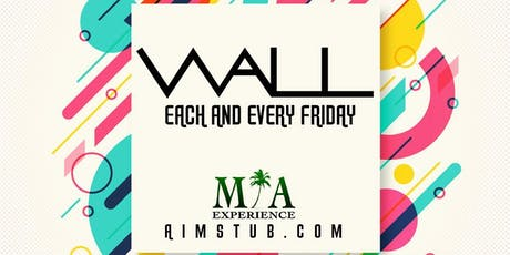Wall Fridays at WALL Lounge Miami tickets