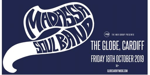 Madassa Soul Band (The Globe, Cardiff)