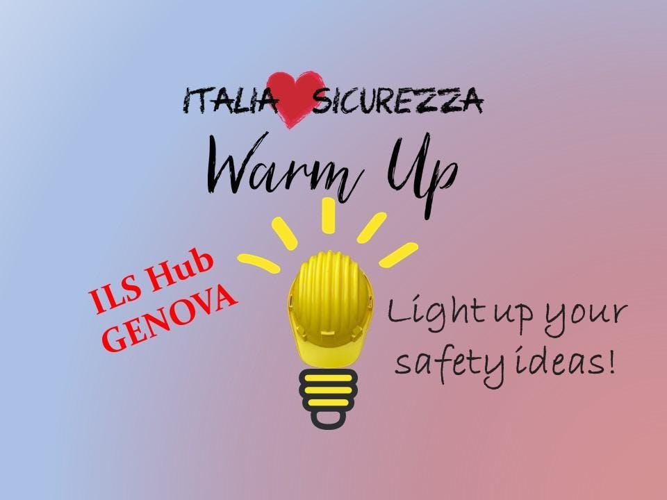ITALIA LOVES SICUREZZA - HUB GENOVA: WARM-UP