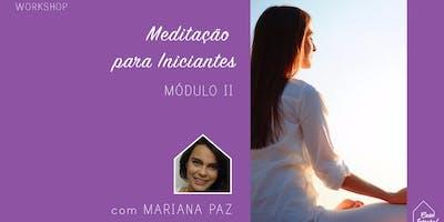 Workshop de Meditação para Iniciantes – Módulo II