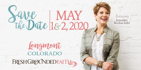 Fresh Grounded Faith - Longmont, CO - May 1-2, 2020 tickets