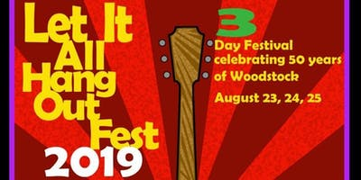 Let It All Hang Out Fest 2019 at Waterloo Concert Field
