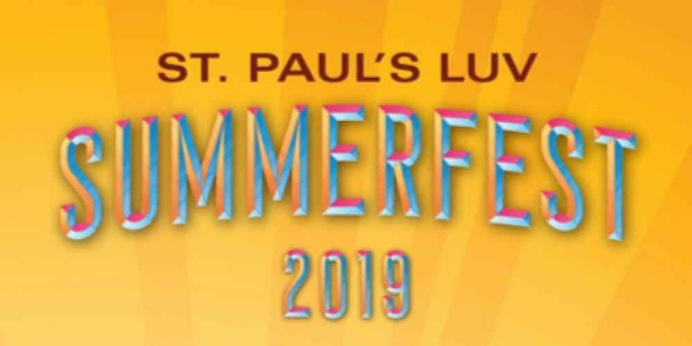 5c8107ac280 St. Paul's LUV SUMMERFEST 2019 Tickets, Sat, Aug 24, 2019 at 5:00 PM |  Eventbrite