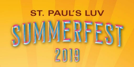 St. Paul's LUV SUMMERFEST 2019