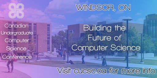 Canadian Undergraduate Computer Science Conference - Early Bird Tickets