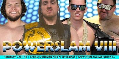 Pure Power Wrestling: POWERSLAM VIII