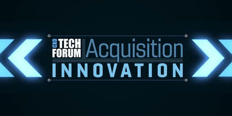 CXO Tech Forum: Acquisition Innovation tickets