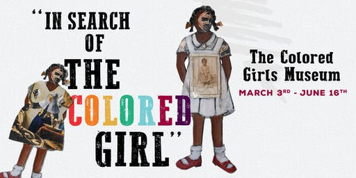 """""""In Search of the Colored Girl"""" - The Colored Girls Museum"""