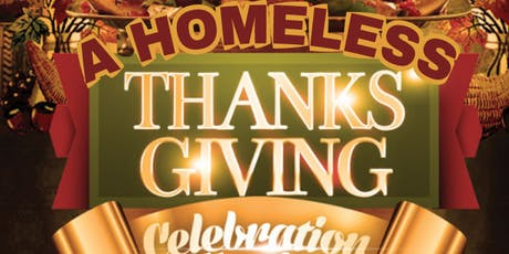 3rd Annual A Homeless Thanksgiving tickets