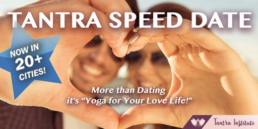 Tantra Speed Date - Boston!  (Singles Dating Event)