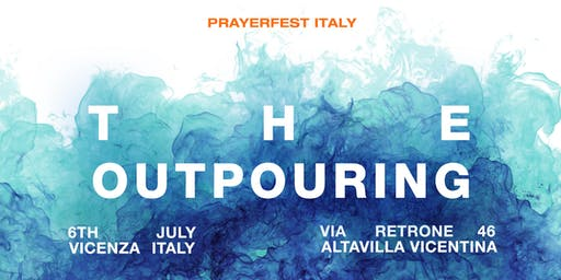 Prayerfest Italia - The Outpouring