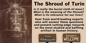 Passion of Christ Conference - Shroud of Turin Retreat