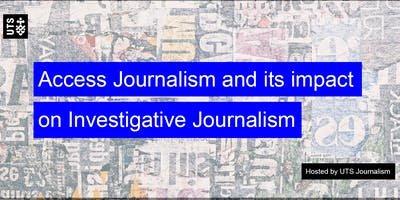Access Journalism and its impact on Investigative Journalism