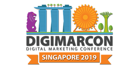 DigiMarCon Singapore 2019 - Digital Marketing Conference tickets