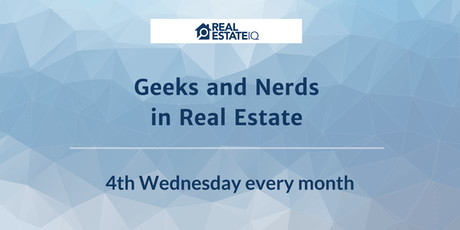 Geeks and Nerds in Real Estate [WEBINAR] tickets