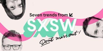 Trends fra Texas: få det bedste fra SXSW