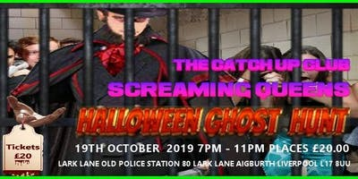 The Catch Up Club Presents Screaming Queens Ghost Hunt