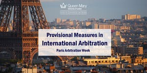Provisional Measures in International Arbitration