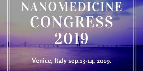 Pharmaceutical Nanotechnology and Nanomedicine congress 2019 biglietti