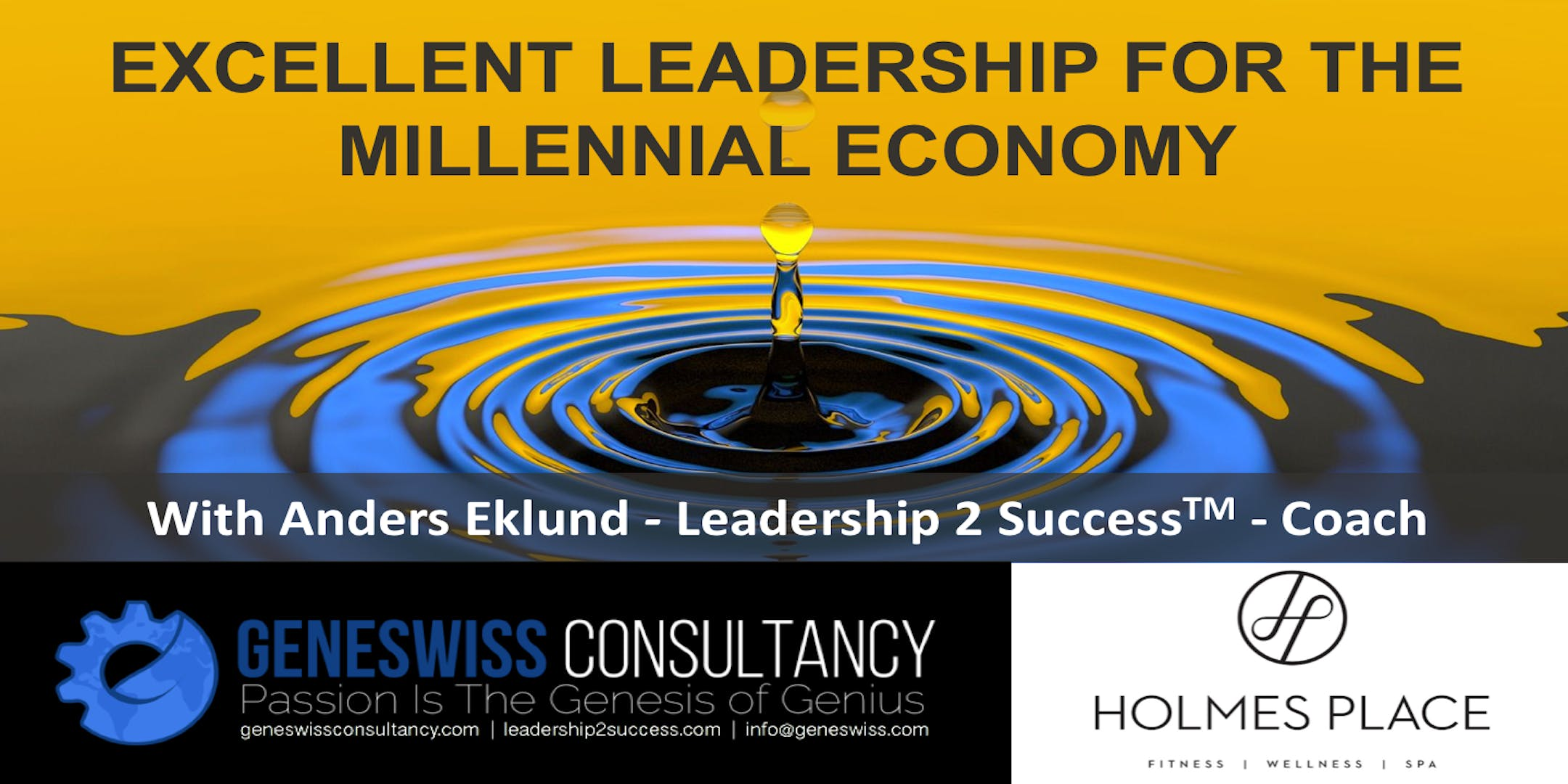 EXCELLENT LEADERSHIP FOR THE MILLENNIAL ECONOMY