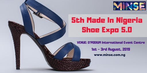 5TH Made In Nigeria Shoe Expo