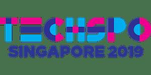TECHSPO Singapore 2019 Technology Expo (Internet ~...