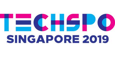 TECHSPO Singapore 2019 Technology Expo (Internet ~ Mobile ~ AdTech ~ MarTech ~ SaaS) tickets
