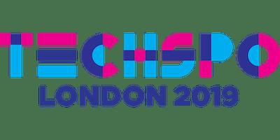 TECHSPO London 2019 Technology Expo (Internet ~ Mobile ~ AdTech ~ MarTech ~ SaaS)