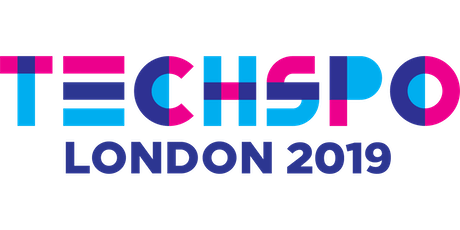 TECHSPO London 2019 Technology Expo (Internet ~ Mobile ~ AdTech ~ MarTech ~ SaaS) tickets