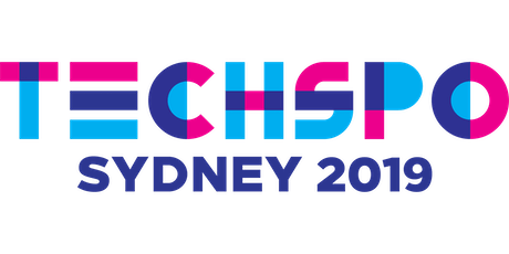 TECHSPO Sydney 2019 Technology Expo (Internet ~ Mobile ~ AdTech ~ MarTech ~ SaaS) tickets