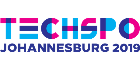 TECHSPO Johannesburg 2019 Technology Expo (Internet ~ Mobile ~ AdTech ~ MarTech ~ SaaS) tickets