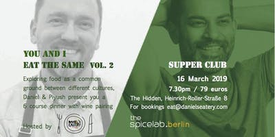 You and I eat the same: a supper club collaboration - Volume 2