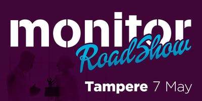 Monitor Roadshow Finland – Tampere 7/5