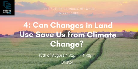 4: Can Changes in Land Use Save Us from Climate Change?  tickets
