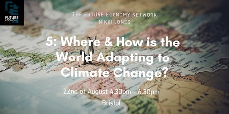 5: Where & How is the World Adapting to Climate Change?  tickets