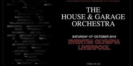 The House & Garage Orchestra (Olympia, Liverpool) tickets