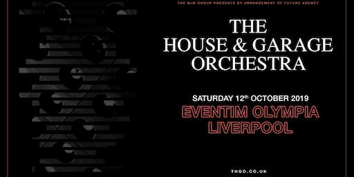 The House & Garage Orchestra (Olympia, Liverpool)