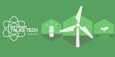 Rotterdam Talks Tech // The Green Edition