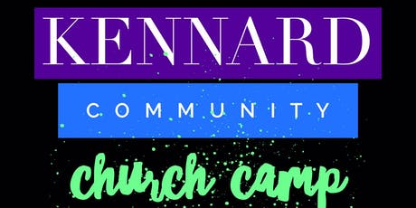 Kennard Community Church Camp (KCCC) 2019 tickets