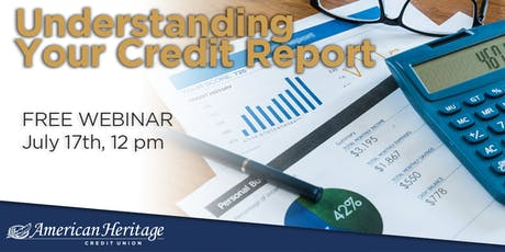 Understanding Your Credit Report Webinar tickets