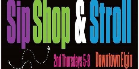 Sip Shop & Stroll tickets