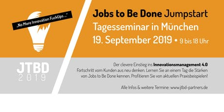 Jobs to Be Done - JTBD Tagesseminar in München Tickets