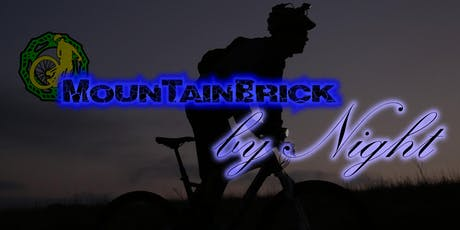 MounTainBrick by Night 2019 biglietti