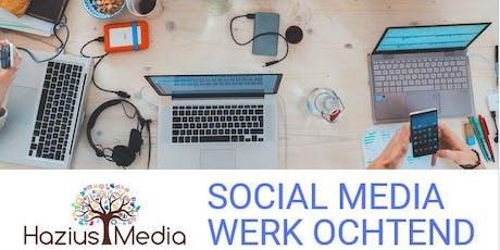 Social Media Werkochtend tickets